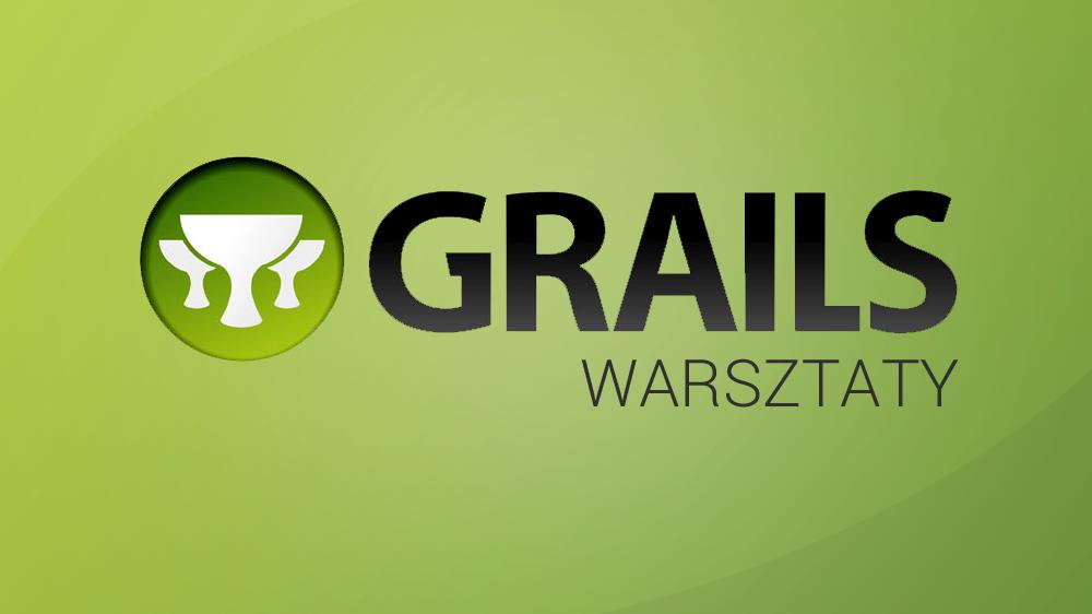 Warsztaty Grails